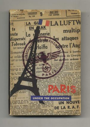 Paris under the Occupation - 1st US Edition/1st Printing