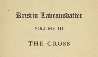 Kristin Labransdatter Volume III: The Cross