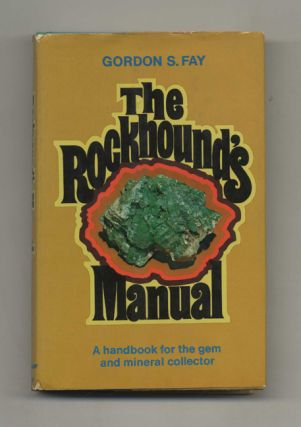 The Rockhound's Manual - 1st Edition/1st Printing
