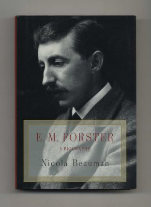 E. M. Forster: A Biography - 1st US Edition/1st Printing