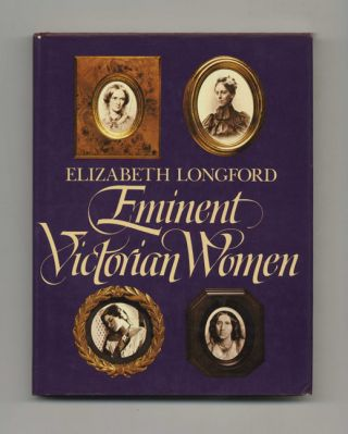 Eminent Victorian Women - 1st US Edition/1st Printing