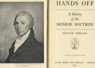 Hands Off: a History of the Monroe Doctrine