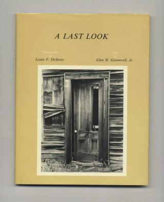 A Last Look - 1st Edition/1st Printing. Glen H. Greenwell Jr.