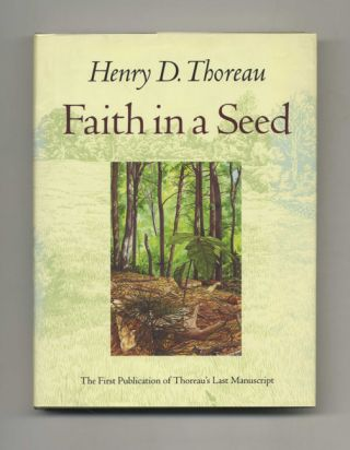 Faith in a Seed: The Dispersion of Seeds and Other Late Natural History Writings. Henry D. and...