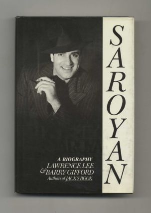 Saroyan: A Biography - 1st Edition/1st Printing