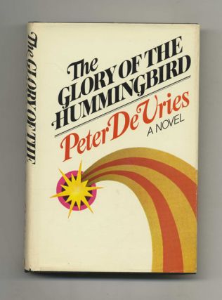 The Glory of the Hummingbird - 1st Edition/1st Printing