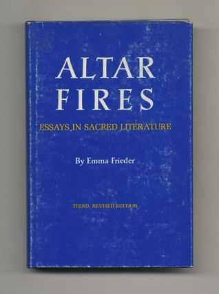 Altar Fires: Essays in Sacred Literature