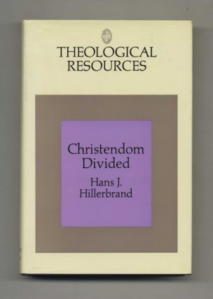 Christendom Divided: The Protesant Reformation - 1st Edition/1st Printing