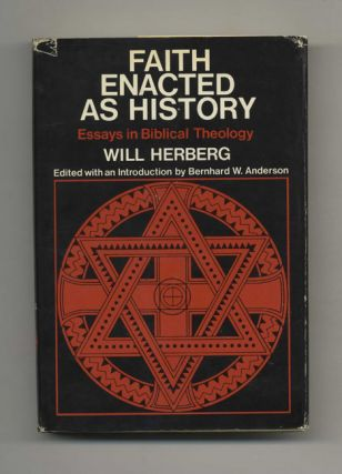 Faith Enacted As History: Essays in Biblical Theology - 1st Edition/1st Printing