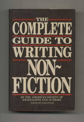 The Complete Guide to Writing Nonfiction by the American Society of Journalists and Authors
