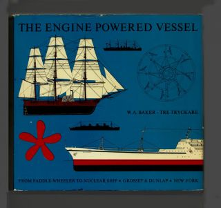The Engine Powered Vessel - 1st Edition/1st Printing