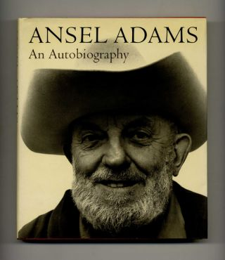 Ansel Adams: an Autobiography. Ansel Adams, Mary Street Alinder