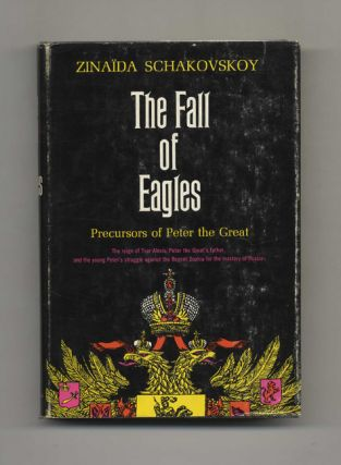 The Falls of Eagles: Precursors of Peter the Great - 1st US Edition/1st Printing