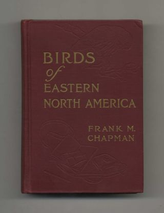 Handbook Of Birds Of Eastern North America With Introductory Chapters On The Study Of Birds In...