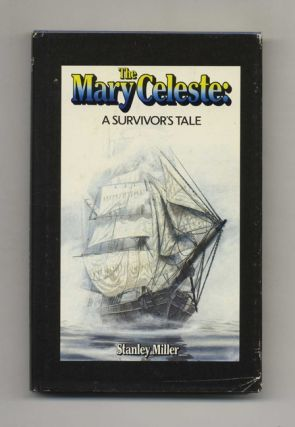 The Mary Celeste: A Survivor's Tale - 1st Edition/1st Printing
