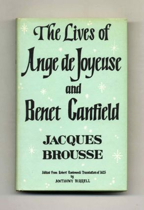 The Lives of Ange De Joyeuse and Benet Canfield