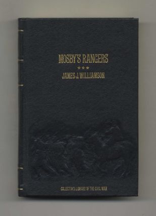 Mosby'S Rangers: A Record Of The Operations Of The Forty-Third Battalion Of Virginia Cavalry From...