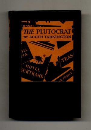 The Plutocrat - 1st Edition/1st Printing