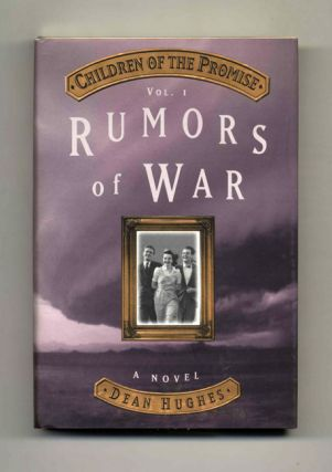 Children of the Promise: Rumors of War. Dean Hughes