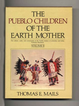 The Pueblo Children of the Earth Mother - 1st Edition/1st Printing