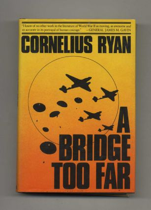 A Bridge Too Far. Cornelius Ryan