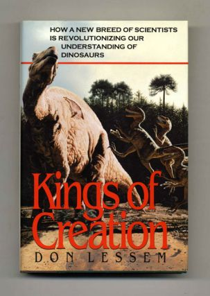 Kings of Creation: How a New Breed of Scientists is Revolutionizing Our Understanding of...