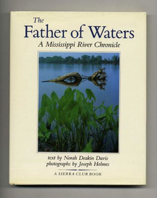 The Father of Waters: A Mississippi River Chronicle