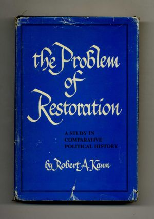 The Problem of Restoration: A Study in Comparative Political History
