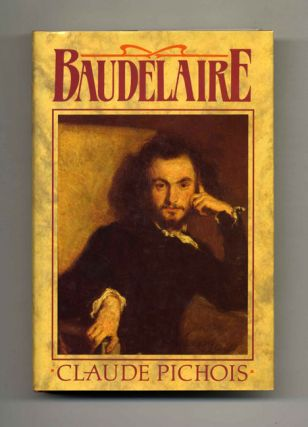 Baudelaire - First UK Edition/First Printing. Claude and Pichois, Graham Robb
