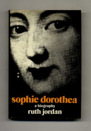 Sophie Dorothea - 1st Edition/1st Printing