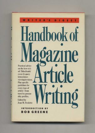 Handbook of Magazine Article Writing - 1st Edition/1st Printing. Jean M. Fredette