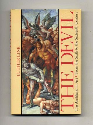 The Devil: The Archfiend in Art From the Sixth to the Sixteenth Century