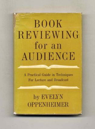 Book Reviewing for an Audience: A Practical Guide in Technique for Lecture and Broadcast. Evelyn...