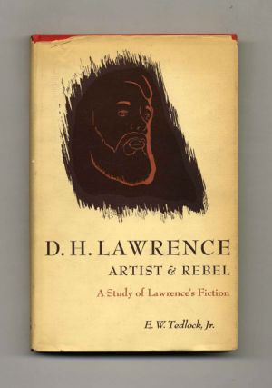 D. H. Lawrence Artist and Rebel: A Study of Lawrence's Fiction