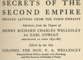 Secrets of the Second Empire: Private Letters from the Paris Embassy