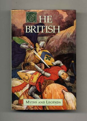 Myths and Legends Series: The British. M. I. Ebbutt