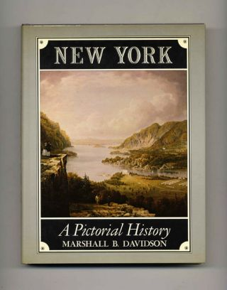 New York: A Pictorial History - 1st Edition/1st Printing