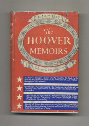 The Memoirs Of Herbert Hoover: The Cabinet And The Presidency 1920-1933