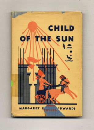 Child of the Sun: a Pharaoh of Egypt