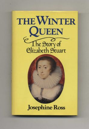 The Winter Queen: The Story of Elizabeth Stuart