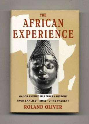 The African Experience. Roland Oliver