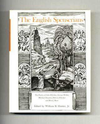 The English Spenserians: the Poetry of Giles Fletcher, George Wither, Michael Drayton, Phineas...