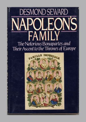 Napoleon's Family - 1st US Edition/1st Printing