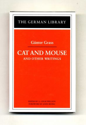 Cat and Mouse and Other Writings. Gunter and Grass, A. Leslie Willson