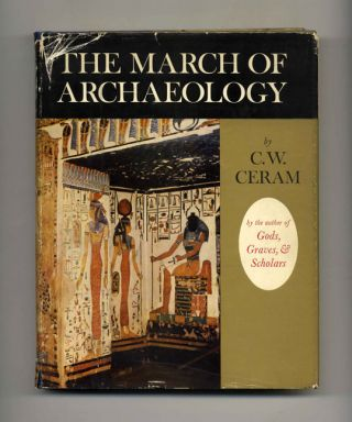 The March of Archaeology - 1st US Edition/1st Printing
