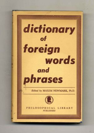 Dictionary of Foreign Words and Phrases. Maxim Newmark