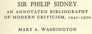 Sir Philip Sidney: An Annotated Bibliography of Modern Criticism, 1941-1970