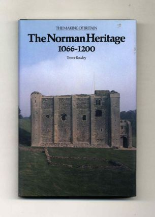 The Norman Heritage, 1066-1200