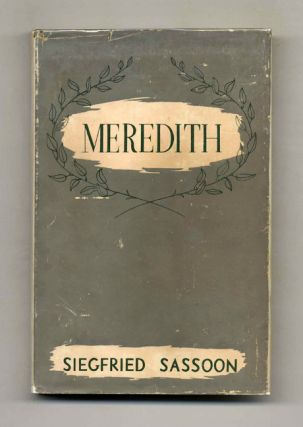 Meredith - 1st Edition/1st Printing. Siegfried Sassoon