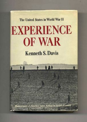 Experience of War: The United States in World War II. Kenneth S. Davis